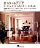 img - for Big Home, Big Challenge: Design Solutions for Larger Spaces book / textbook / text book