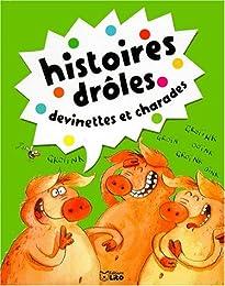 Histoires drôles, devinettes et charades