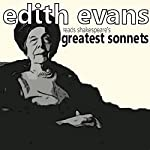 Dame Edith Evans Reads Shakespeare's Greatest Sonnets | William Shakespeare