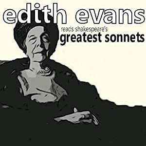 Dame Edith Evans Reads Shakespeare's Greatest Sonnets Audiobook