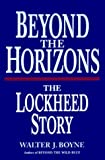 Beyond the Horizons: The Lockheed Story
