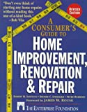 img - for A Consumer's Guide to Home Improvement, Renovation, and Repair book / textbook / text book