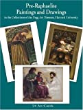 Pre-Raphaelite Paintings and Drawings in the Collections of the Fogg Art Museum: 24 Art Cards (Dover Postcards)