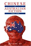 img - for Chinese in Australian Fiction, 1888-1988 book / textbook / text book