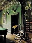 The Scottish House: Eclectic and Uniq...