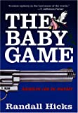 img - for The Baby Game book / textbook / text book