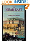 The Near East: Archaeology in the 'Cradle of Civilization' (Experiences of Archaeology)