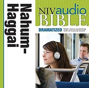 NIV Audio Bible: Nahum, Habakkuk, Zephaniah, and Haggai (Dramatized) Audiobook