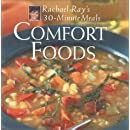 Comfort Foods: Rachael Ray 30-Minute Meals