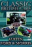 Classic British Cars - Austin, Ford & Morris [DVD] [2005]