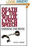 Death of the Willie Lynch Speech: Exp...