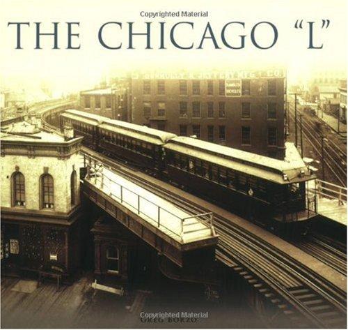 "Chicago ""L"", The (IL) (General Series)"