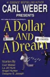 A Dollar And A Dream (0758207557) by Weber, Carl