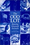 The Odd Lot: Raising Unusual Animals