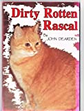 img - for Dirty Rotten Rascal book / textbook / text book