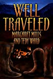 Well Traveled (Well Traveled Stories)