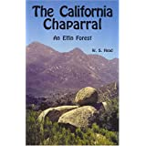 The California Chaparral: An Elfin Forest ~ Winfield Scott Head