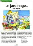 echange, troc Jean-Marie Polese - Le jardinage : Les fleurs