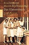 Das Klassenbuch: Geschichte einer Fra...