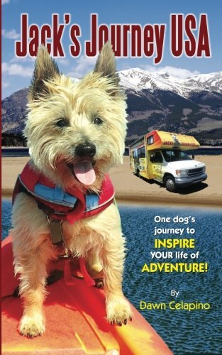 Jack's Journey USA: One dog's journey to inspire YOUR life of adventure!