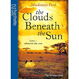 The Clouds Beneath the Sun | [Mackenzie Ford]