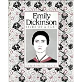 Emily Dickinson: Lives of a Poet
