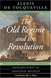 The Old Regime and the Revolution: Notes on the French Revolution and Napoleon (0226805336) by Furet, Francois