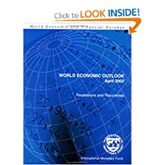 World Economic Outlook: April 2002 : Recessions and Recoveries