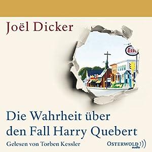 Die Wahrheit über den Fall Harry Quebert Audiobook