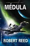 Medula/ Marrow (Solaris) (Spanish Edition) (8498002540) by Reed, Robert
