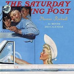 Saturday Evening Post Norman Rockwell 2013 Calendar