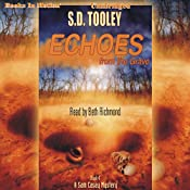 Echoes From the Grave: Sam Casey Mystery, Book 4 | S. D. Tooley
