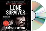 LONE SURVIVOR Marcus Luttrell Audiobook:By Marcus Luttrell Lone Survivor :LONE SURVIVOR [Audio CD Unabridged]{Lone Survivor Audio}