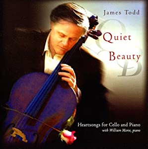 Quiet Beauty: Heartsongs for Cello and Piano