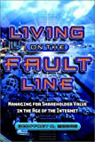 Living on the Fault Line: Managing for Shareholder Value in the Age of the Internet (1841121185) by Moore, Geoffrey A.