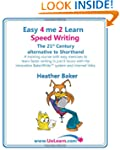Easy 4 Me 2 Learn Speed Writing, The...