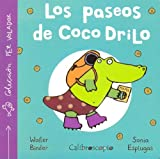 Los Paseos de Coco Drillo (Spanish Edition)