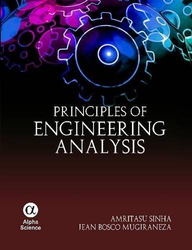 Principles of Engineering Analysis