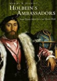 "Holbein's ""Ambassadors"": Making and Meaning (National Gallery London Publications) (0300073267) by Susan Foister"