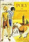 Poly en Espagne par Aubry