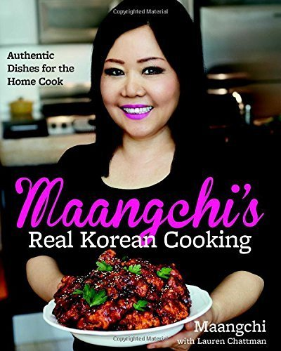 Maangchi's Real Korean Cooking: Authentic Dishes for the Home Cook Hardcover May 19, 2015 (Maangchi Korean Cooking compare prices)