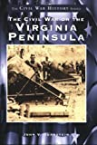 The Civil War on the Virginia Peninsula (Images of America) (0752409204) by Quarstein, John V.