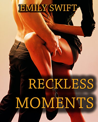 Reckless Moments