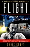 Flight: My Life in Mission Control (0452283043) by Christopher Kraft