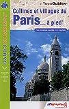echange, troc FFRP - Collines et villages de Paris à pied : De Passy à Saint-Mandé par Montmartre et Belleville (24 km, 300 de dénivelée)