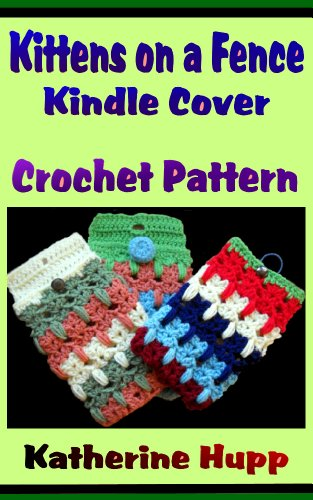 Kittens on a Fence Kindle Cover Crochet Pattern