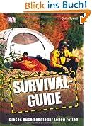 Survival-Guide. Dieses Buch könnte Ihr Leben retten