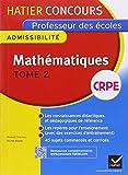echange, troc Michel Mante, Roland Charnay - Concours professeur des écoles 2015 - Mathématiques Tome 2 - Epreuve écrite d'admissibilité
