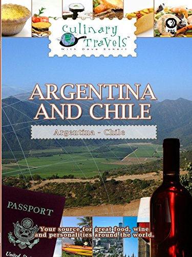 Culinary Travels - Argentina and Chile