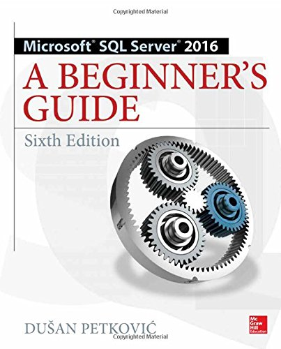 Microsoft SQL Server 2016: A Beginner's Guide, Sixth Edition (Sql Programming Style compare prices)